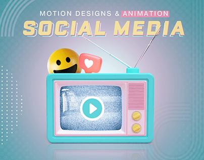 MOTION DESIGNS & ANIMATION FOR SOCIAL MEDIA