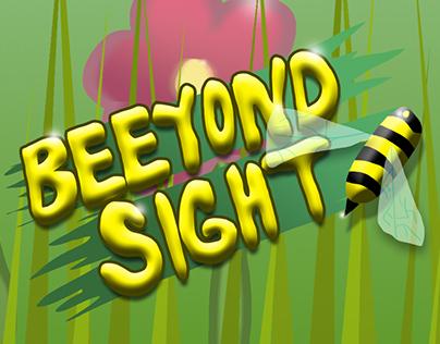 Beeyond Sight (Game Proposal)