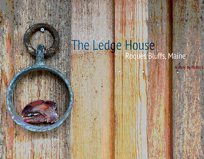The Ledge House | A Story of Place