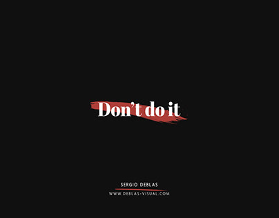 Don't do it