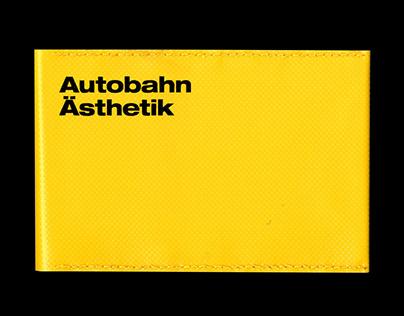 Autobahn Ästhetik