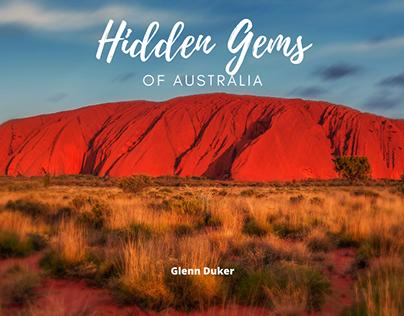 Hidden Gems of Australia | Glenn Duker