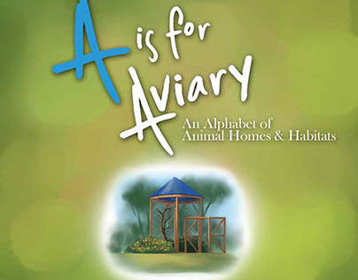 A is for Aviary Children's Book Design