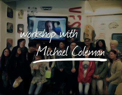 Workshop With Michael Coleman