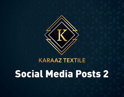 Karaaz Textile- Social Media Posts 2