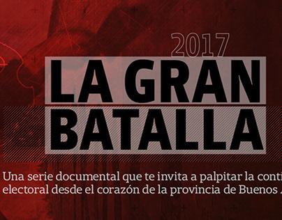 La gran batalla (LN+, 2017)