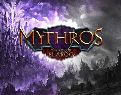 Mythros: The Rise Of El'Arog