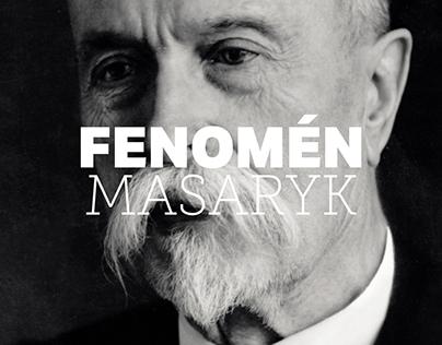 Masaryk as a Phenomenon
