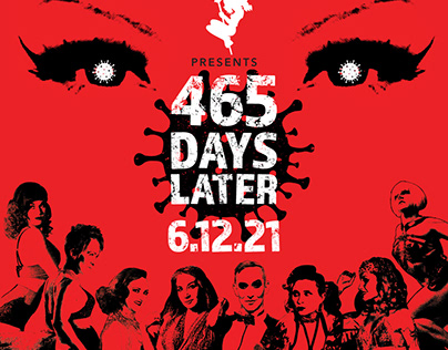 """""""465 Days Later"""" Show Poster & Social Media Promotions"""