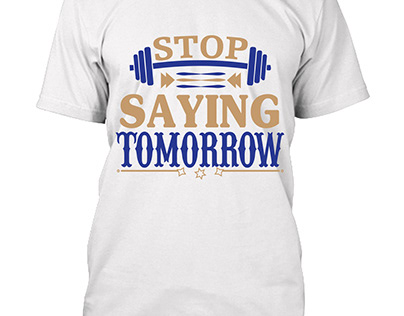 Typography and Motivational t shirt design