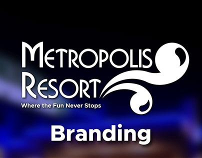 Metropolis Resort Branding