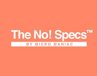 The No! Specs™