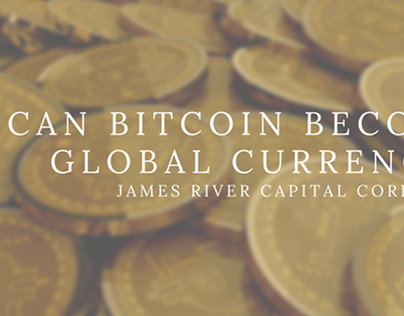 Can Bitcoin Become A Global Currency video by JRCC
