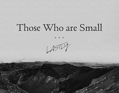 Those Who are Small