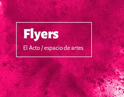 Flyers - El Acto