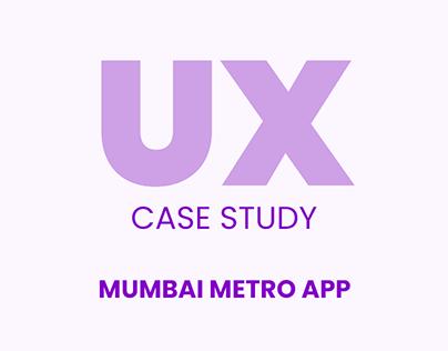 Mumbai Metro App Case Study