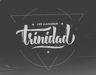 Les Llamaban Trinidad
