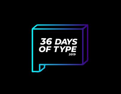 36 Days of Type • 2019