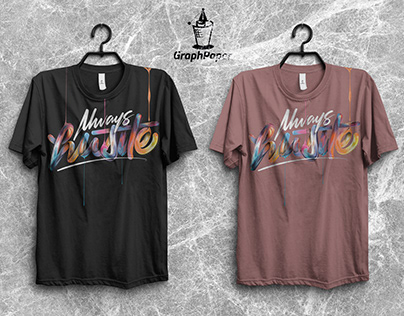 Always Hustle Unisex T-Shirt Design