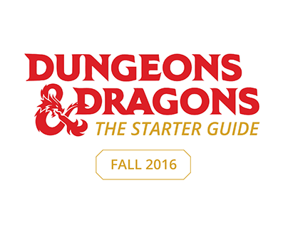 D&D Starter Guide | Interactive Experience | Fall 2016