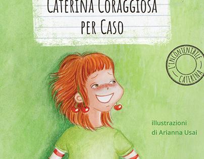 Caterina Coraggiosa, per Caso