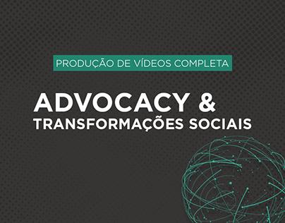Produção de vídeos - Advocacy & Transformações Sociais