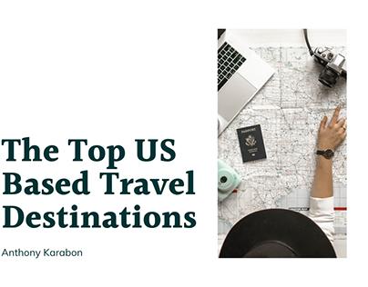 The Top US Based Travel Desitnations