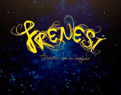 FRENESÍ ☼ Pasión de un Legado