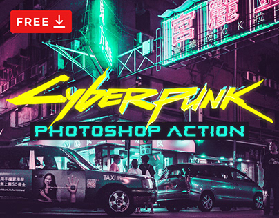 FREE CYBERPUNK PHOTOSHOP ACTION