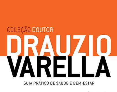 Projeto Coleção Doutor Drauzio Varella. 2008