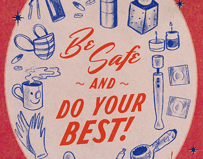 Be Safe + Do Your Best