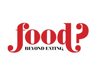 FOOD? Magazine