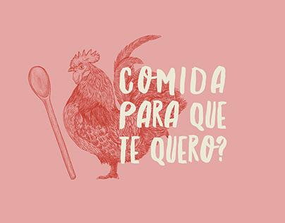 Comida pra que te quero?