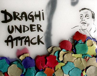 Draghi under attack