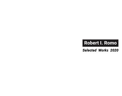 Architecture Portfolio Robert I. Romo