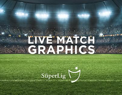 Live Match Graphics // SüperLig