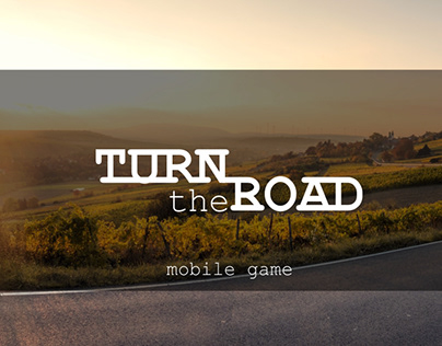 TURN the ROAD
