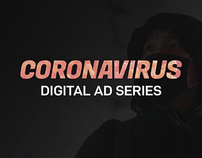 Coronavirus Digital Ad Series