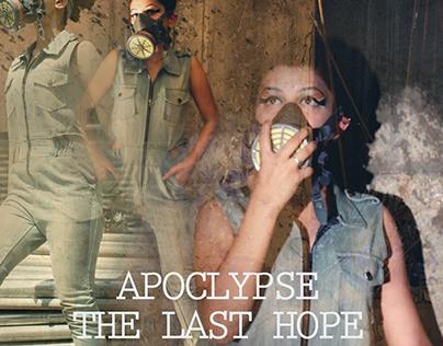 Apocalypse : The last hope