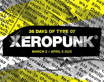36 Days of Type 2020: Xeropunk
