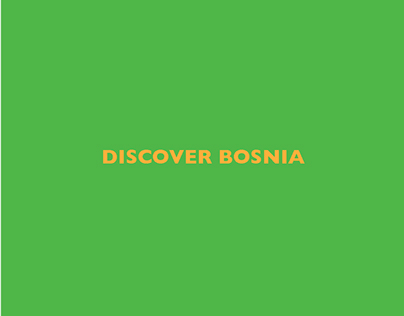 DISCOVER BOSNIA