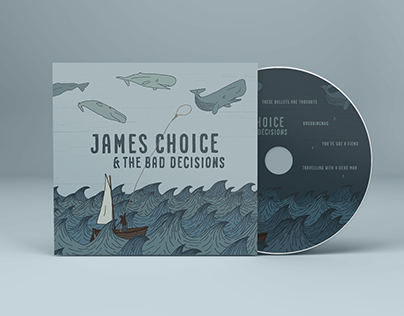 James Choice & The Bad Decisions EP
