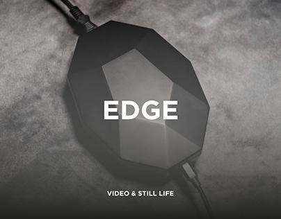 Edge - Crowdfunding video & Still-Life