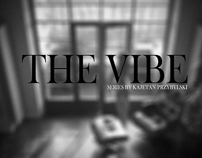 The Vibe beginning