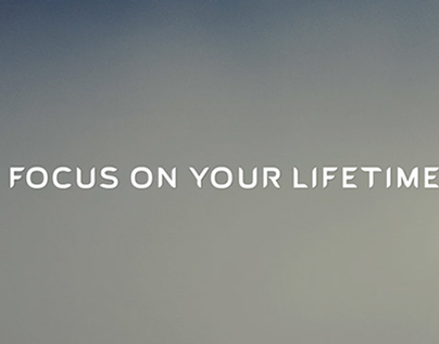A FOCUS ON YOUR LIFETIME