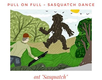 PullOnFull - Sasquatch Dance