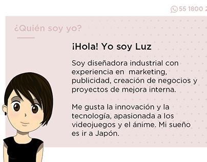 ¡Hola! Yo soy Luz