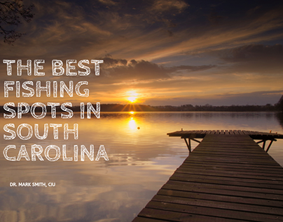 The Best Fishing Spots In South Carolina
