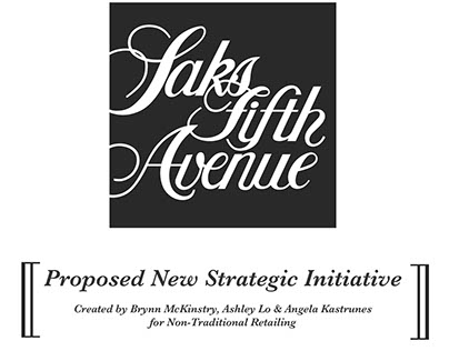 Saks Non Traditional Marketing Initiative Proposals