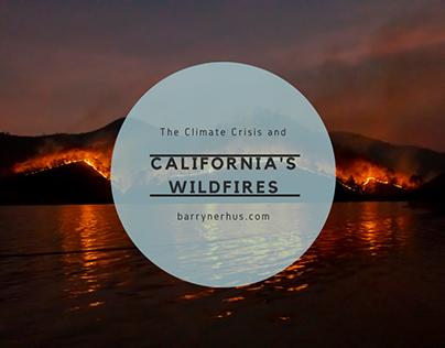 The Climate Crisis and California's Wildfires